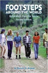 Footsteps Around the World: Relocation Tips for Teens, 2nd Ed.